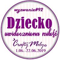 http://craftymoly.blogspot.com/2019/06/wyzwanie92-dziecko-uwidoczniona-miosc.html