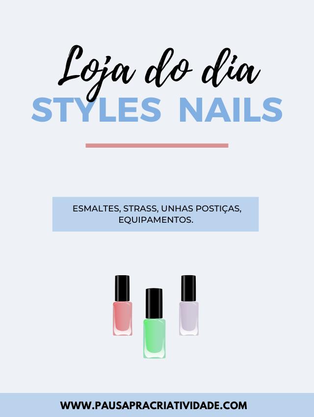 Styles Nails - Acessórios para unhas.