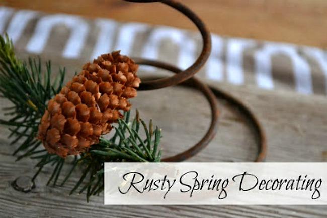 Rusty Spring Decorating