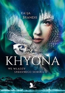 Khyona. We władzy srebrnego sokoła - Katja Brandis