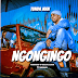 AUDIO | Tunda Man – Ngongingo | Download [Music] Mp3