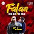 D-Black  - Falaa Ft Medikal (Download)