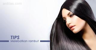 Tips Cara Melebatkan Rambut Secara Alami Dengan Cepat