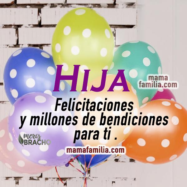 tarjeta con globos para desear bendiciones a mi hija en cumpleanos felicitaciones