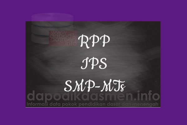 RPP K13 SMP/MTs Kelas 7 IPS Semester 2, Download RPP IPS Kurikulum 2013 SMP Kelas 7 Revisi 2019-2020, RPP Silabus Kelas 7