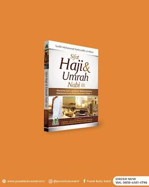 Sifat Haji dan Umrah Nabi Darul Haq