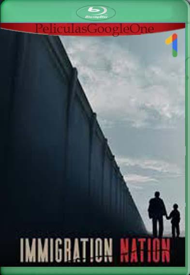 Nación de inmigración (2020) Temporada 1 [1080p Web-Dl] [Latino-Inglés] [LaPipiotaHD]