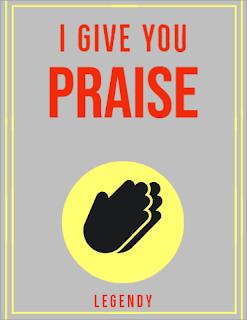 Legendy - i give you praise