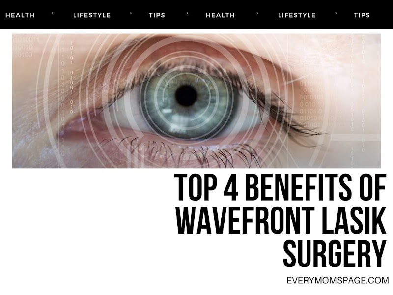 Top 4 Benefits of Wavefront LASIK Surgery