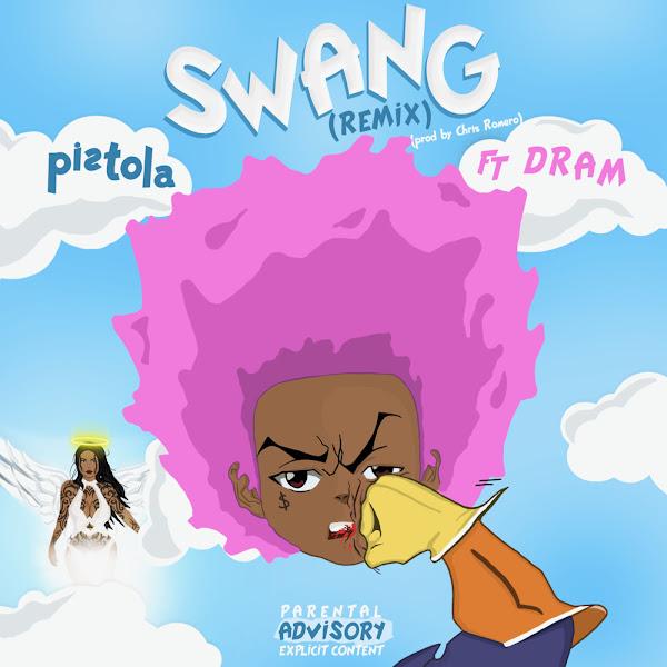 Pistola - Swang (Remix) [feat. DRAM] - Single Cover