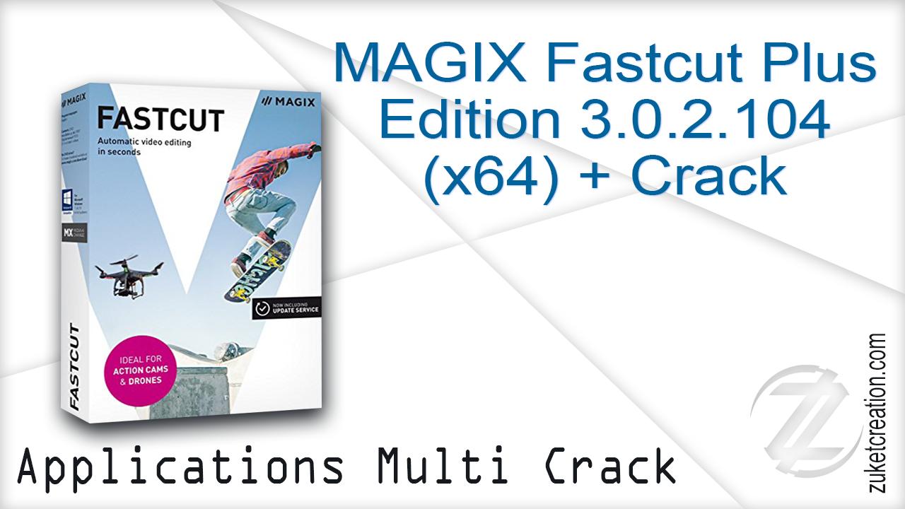 magix fastcut plus edition crack