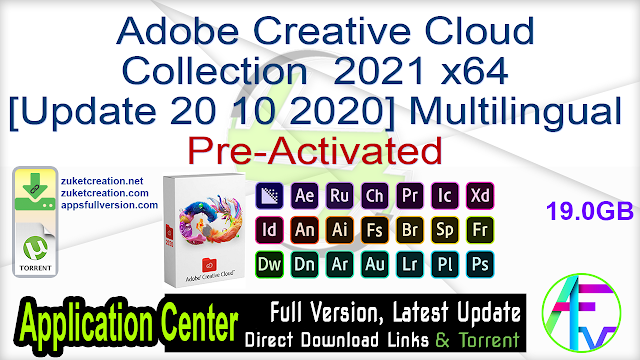 Adobe Creative Cloud Collection 2021 x64 [Update 20 10 2020] Multilingual Pre-Aactivated