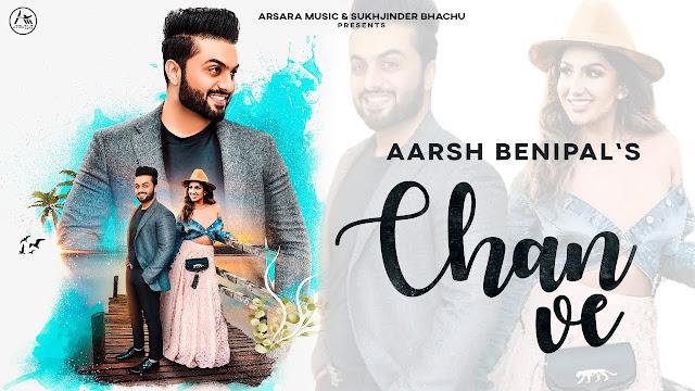 Chan Ve Lyrics – Aarsh Benipal