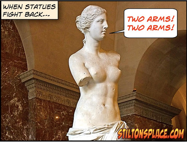 stilton's place, stilton, political, humor, conservative, cartoons, jokes, hope n' change, venus de milo, statues, mobs, blm, antifa