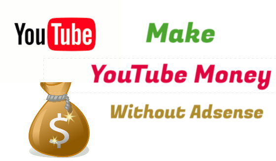 Best Sources of Income on YouTube Without Google Adsense