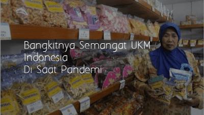 Bangkitnya semangat UKM Indonesia