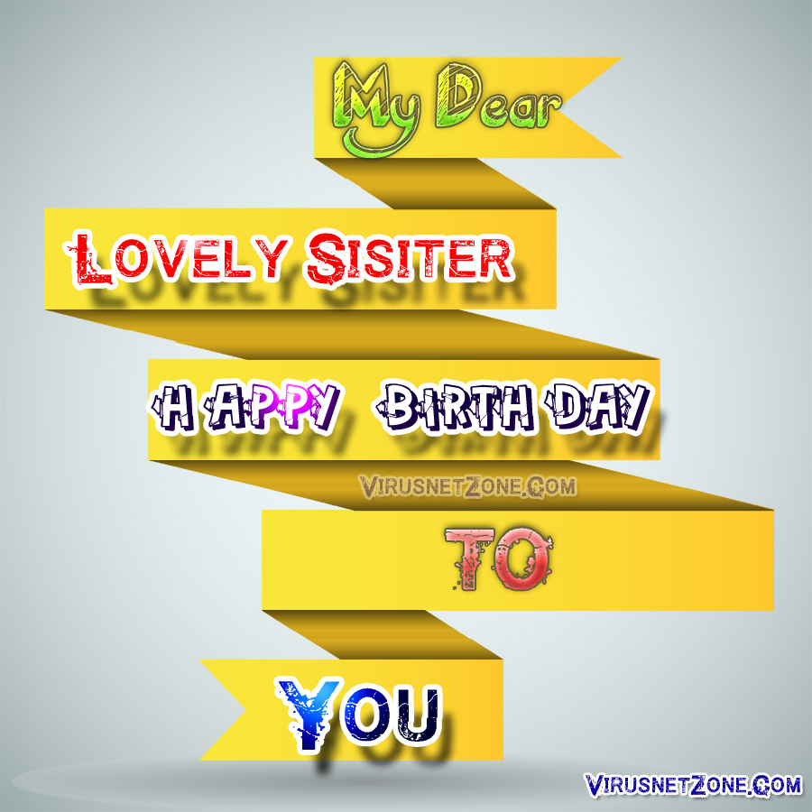 Birthday Wishes For Sister| Happy Birthday Wishes For Lovely Sister