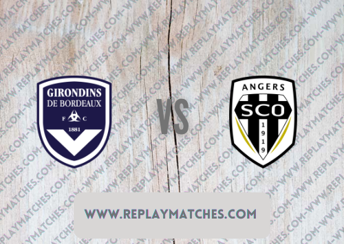 Bordeaux vs Angers -Highlights 22 August 2021