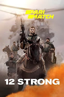 12 Strong 2018 High Quality Hindi Dubbed 720p BluRay