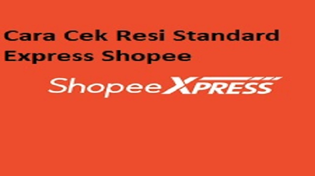 Cara Cek Resi Standard Express Shopee
