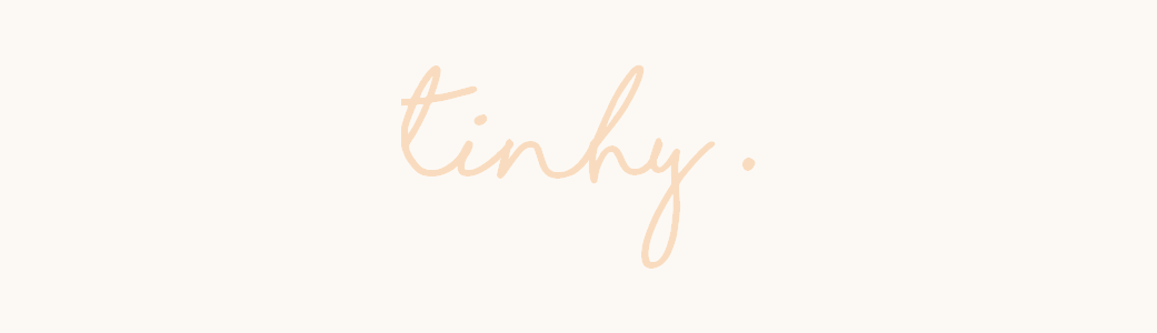 TINHY | Humeurs, Lifestyle, Culture, Organisation & Jolies Choses