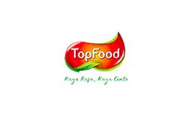 Lowongan Kerja S1 Segala Jurusan di PT Raja Top Food Februari 2021