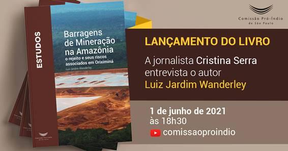 Livro a ser lançado hoje aborda o maior complexo de barragens de mineração na Amazônia