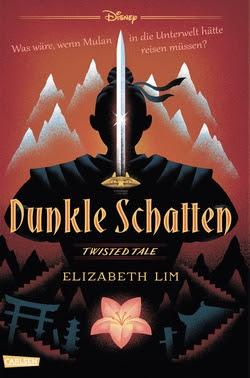 Bücherblog. Neuerscheinungen. Buchcover. Disney - Twisted Tales: Dunkle Schatten von Elizabeth Lim. Jugendbuch. Fantasy. Carlsen Verlag.
