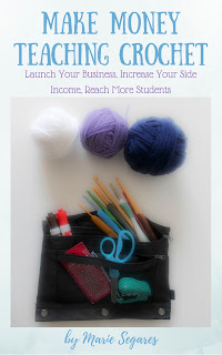 Make Money Teaching Crochet - ebook version