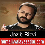 https://www.humaliwalayazadar.com/2020/01/jazib-rizvi-ayyam-e-fatima-noha-2020.html