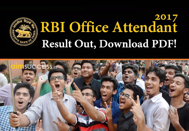 RBI Office Attendant Result 2017 Out, Download PDF!