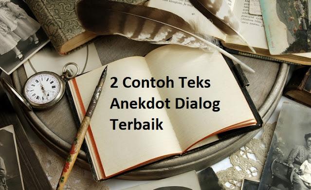 Contoh Teks Anekdot Dialog