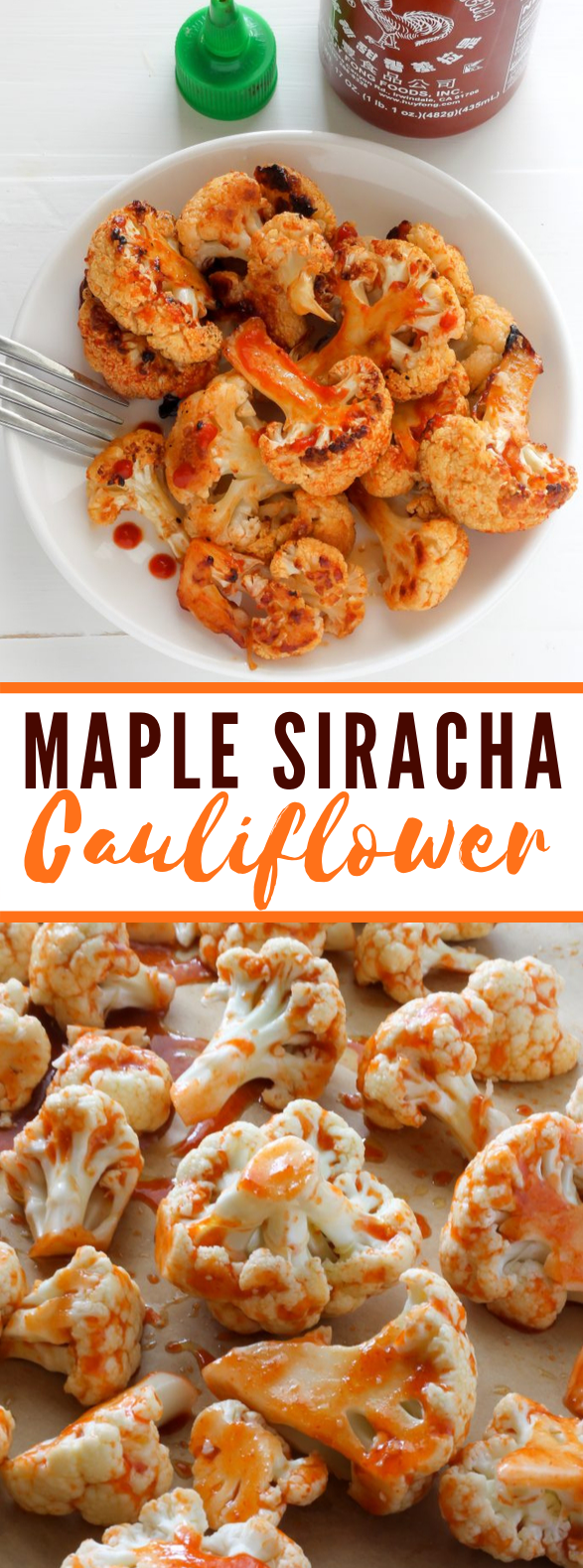 Maple Sriracha Roasted Cauliflower #vegetarian #veggies #vegetables #cauliflower #lunch