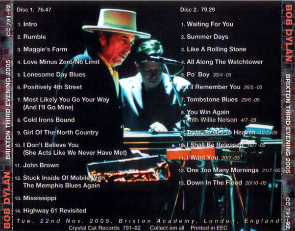 Bob Dylan - BRIXTON THIRD EVENING 2005 - London, 22 November