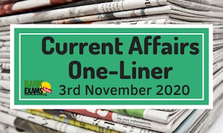 Current Affairs One-Liner: 3rd November 2020