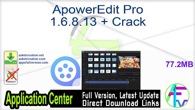 ApowerEdit Pro 1.6.8.13 + Crack