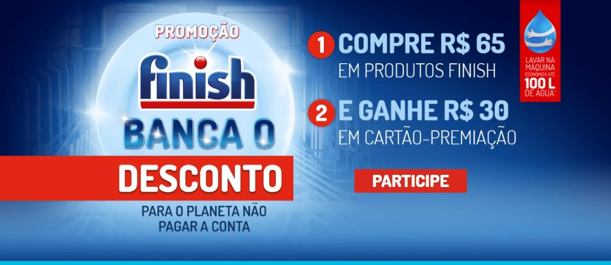 Promoção Desconto Pro Planeta Finish Cashback
