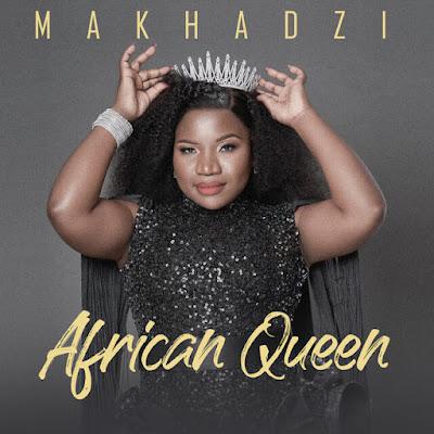 Makhadzi – African Queen (Album)