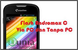 Cara Mudah Flashing HP Smartfren Andromax C Lengkap Via PC atau Tanpa PC