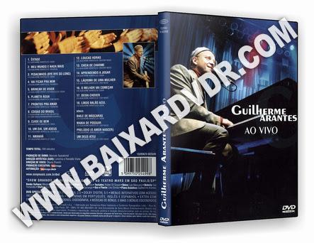 GUILHERME ARANTES AO VIVO (2001) DVD-R