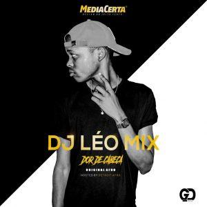 Dj Léo Mix - Dor De Cabeça