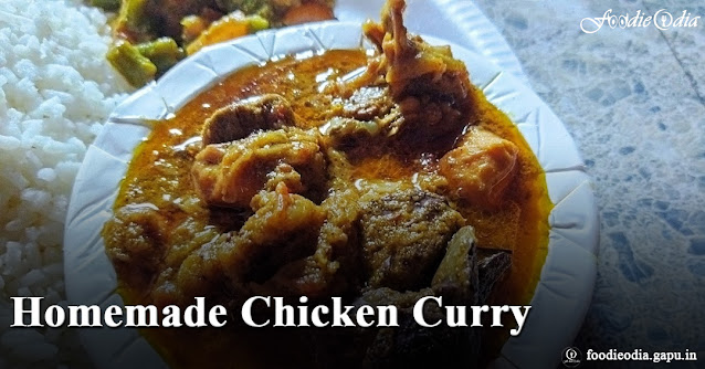 Homemade Chicken Curry prepared by Sangram Keshari Senapati