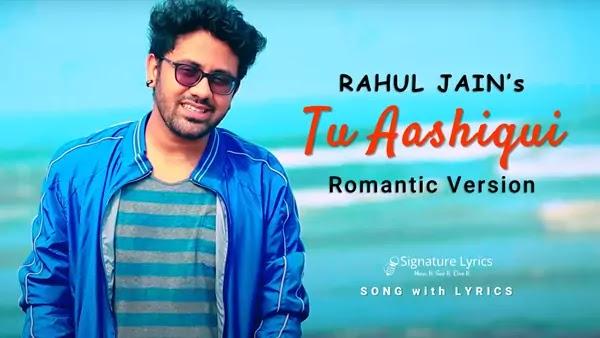 Tu Aashiqui Lyrics - Rahul Jain   Colors TV Show - Title Song