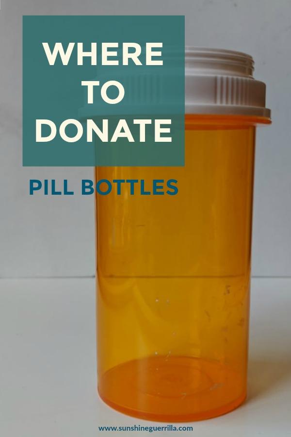 Where To Donate Pill Bottles Sunshine Guerrilla