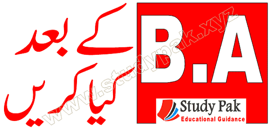 What to do after BA in Pakistan, BA jobs and MA after study