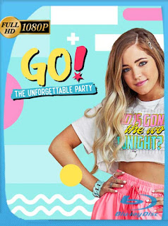 GO! The Unforgettable Party (2019) HD [1080p] Latino [GoogleDrive] SilvestreHD