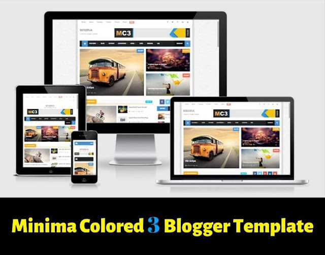minima colored 3 blogger template, best blogger theme for google adsense approval