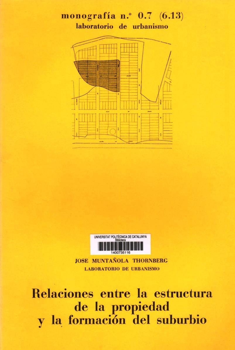 Relaciones entre la estructura de la propiedad y la formación del suburbio