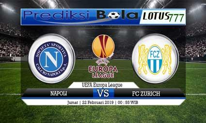 PREDIKSI NAPOLI VS FC ZURICH 22 FEBRUARI 2019