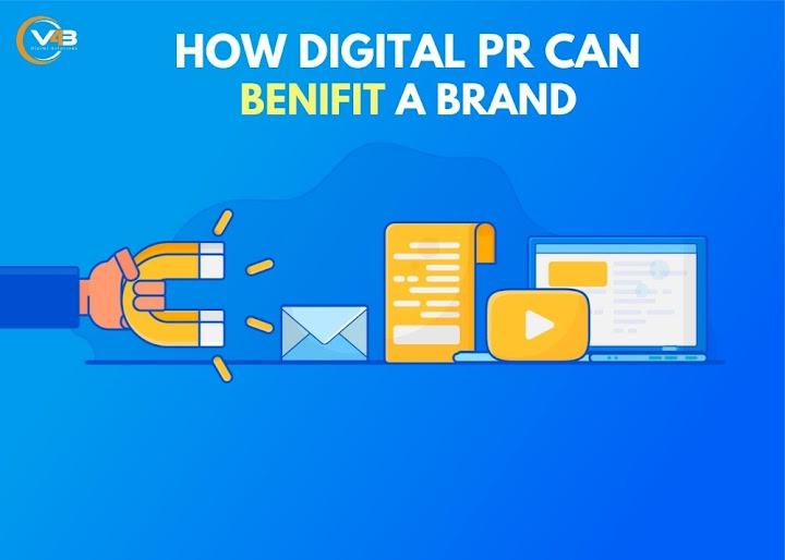 How Digital PR can benefit a Brand